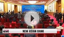 China leads launch of new Asian investment bank 중국