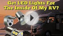 Where Can I Get LED Lights For The Inside Of My RV?